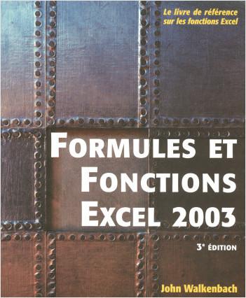 Formules et Fonctions Excel 2003