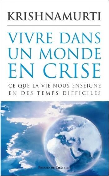 Vivre dans un monde en crise