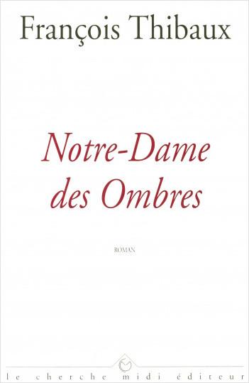 Notre-Dame des Ombres