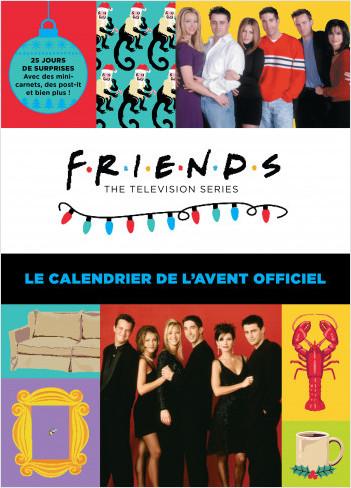 Friends - Le Calendrier de l'Avent officiel - Calendrier officiel F.R.I.E.N.D.S