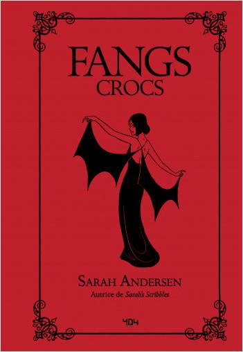 Fangs - Bande dessinée/roman graphique - Dès 13 ans - 404 Éditions