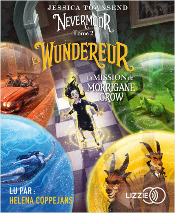2. Nevermoor : Le Wundereur