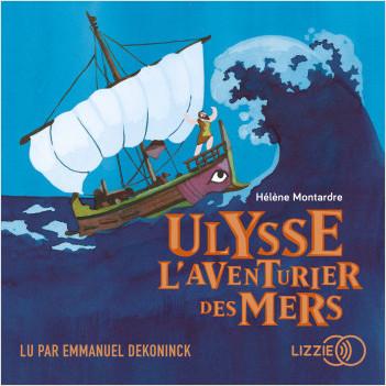 Ulysse, l'aventurier des mers