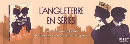 FIRST - Angleterre en série